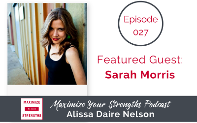 027: Defining and Redefining Success as a Singer/Songwriter with Sarah Morris