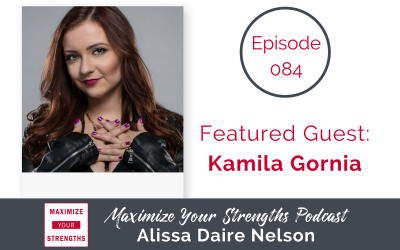 084: Crush Facebook Advertising By Leaning Into Your Authentic Strengths with Kamila Gornia