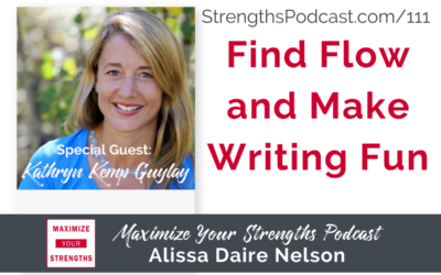 111: Find Flow and Make Writing Fun with Kathryn Kemp Guylay
