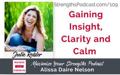 109: Gaining Insight, Clarity and Calm with Julie Reisler