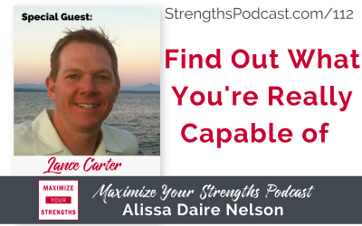 112: Find Out What You're Really Capable of with Lance Carter